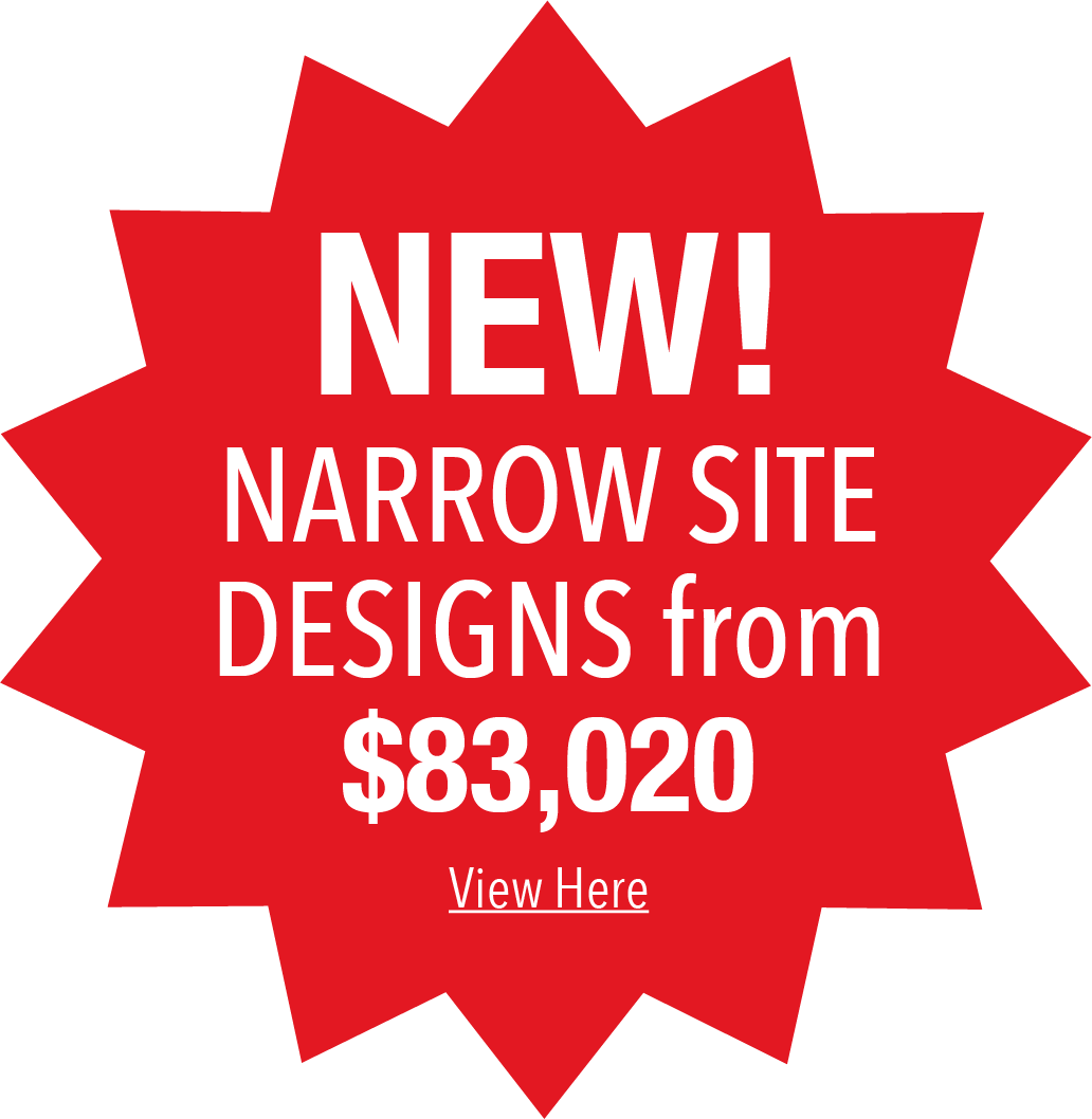 Narrow site designs from $69,100 promotion badge